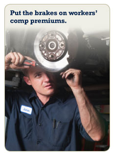 Put the brakes on workers' comp premiums.